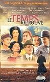 echange, troc Le Temps retrouvé [VHS]