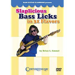 Slaplicious Bass Licks in 31 Flavors