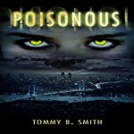Poisonous | Tommy B. Smith