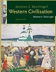Western Civilization: Volume II: Since 1500: 2
