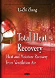 img - for Total Heat Recovery: Heat and Moisture Recovery from Ventilation Air book / textbook / text book