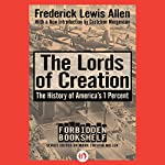 The Lords of Creation   Fredrick Lewis Allen