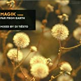 Magik 3/Far from Earth