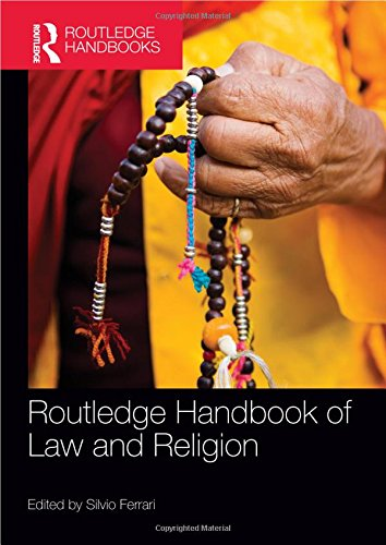 Routledge Handbook of Law and Religion (Routledge Handbooks)