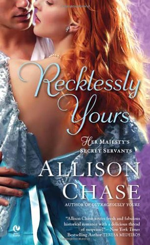 Image of Recklessly Yours (Her Majesty's Secret Servants, Book 3)