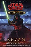 Revan: Star Wars (The Old Republic) (Star Wars: Old Republic)