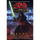 Revan (Star Wars: The Old Republic, Vol. 3) ~ Drew Karpyshyn