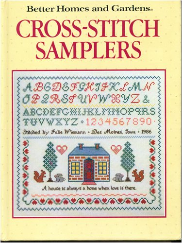 Cross Stitch Samplers (Better Homes and Gardens)
