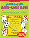 Mega-Fun Card-Game Math, Grades 3-5