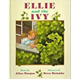 Ellie and the Ivyby Allen Morgan