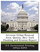 Arverne Urban Renewal Area, Queens, New York Flooding and Erosion Report