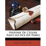 Histoire De L'église Saint-sulpice [de Paris] (French Edition)