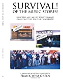 Survival! of the Music Stores: How the MFE (Music For Everyone) Group Battles the Challenge! (1438904266) by Green, Frank