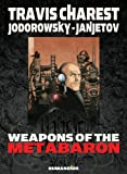 Weapons of the Metabaron (1594650365) by Alexandro Jodorowsky