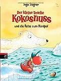 Book - Der kleine Drache Kokosnuss und die Reise zum Nordpol: Band 22