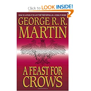 A Feast for Crows (A Song of Ice and Fire 4) - George R. R. Martin