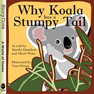 Why Koala Has a Stumpy Tail Audiobook