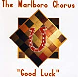 Marlboro Chorus Good Luck