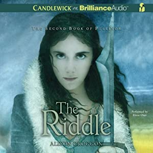 The Riddle: The Second Book of Pellinor | [Alison Croggon]