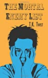 The Mortal Enemy List