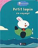 echange, troc Catherine Jousselme - Petit lapin en voyage