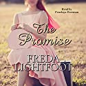 The Promise Audiobook by Freda Lightfoot Narrated by Penelope Freeman