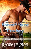 img - for Second Burn Cowboy (Second Chance Book 6) book / textbook / text book