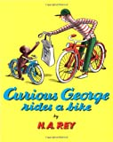 Curious George Rides a Bike (0395174449) by Rey, H. A.