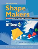 Shape Makers Developing Geometric Reasoning in Middle School with the Geometers Sketchpad V5