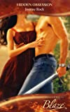 Hidden Obsession (Blaze Romance) (0263855899) by Joanne Rock