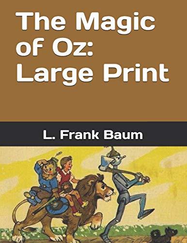 The Magic of Oz Large Print [Baum, L. Frank] (Tapa Blanda)