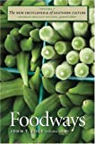 img - for The New Encyclopedia of Southern Culture, Vol. 7: Foodways book / textbook / text book