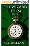 The Wizard of Time (Book 1) (English Edition)