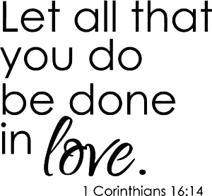 quot let all that you do be done in quot 1