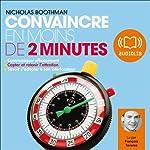 Convaincre en moins de 2 minutes | Nicholas Boothman