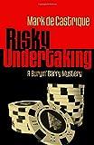 Risky Undertaking: A Buryin' Barry Mystery (Buryin' Barry Series)