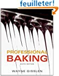 Professional Baking 6th Edition with...