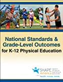 img - for National Standards & Grade-Level Outcomes for K-12 Physical Education book / textbook / text book