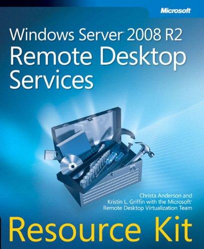 Windows Server® 2008 R2 Remote Desktop Services Resource Kit