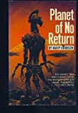 Planet of No Return (0318552957) by Harrison,Harry