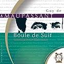 Boule de Suif Audiobook by Guy de Maupassant Narrated by Hélène Lausseur