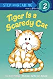 img - for Tiger is a Scaredy Cat (Step into Reading, Step 1) book / textbook / text book