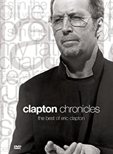 Clapton Chronicles:  The Best Of Eric Clapton [DVD] [1999] [NTSC]