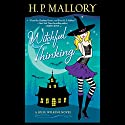 Witchful Thinking: A Jolie Wilkins Novel Audiobook by H. P. Mallory Narrated by Allyson Ryan
