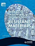 WJEC GCSE Design and Technology: Resistant Materials (1444108581) by Franklin, Martin