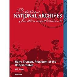 Harry Truman, President of the U.S.