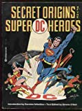 Secret Origins of Super DC Heroes (0446870927) by O'Neil, Dennis