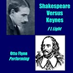 Shakespeare Versus Keynes: Either the Bard or the Boinard | F L Light