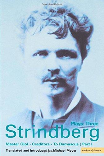 Strindberg: Plays Three: Vol 3 (World Classics)