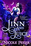 Jinn and Juice by Nicole Peeler